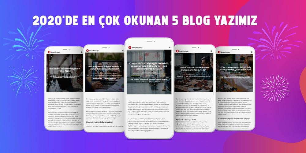 2020'de En Çok Okunan Blog Yazıları - SmartMessage